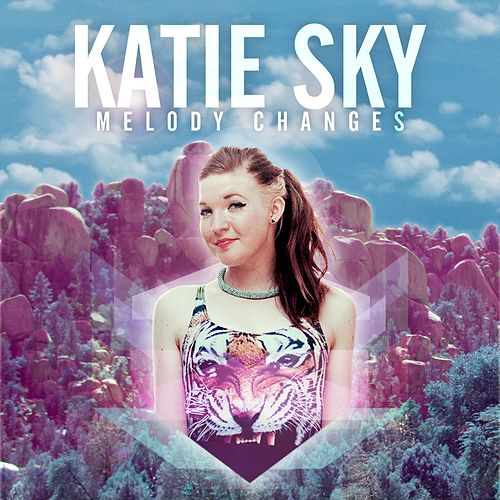 Melody Changes by Katie Sky