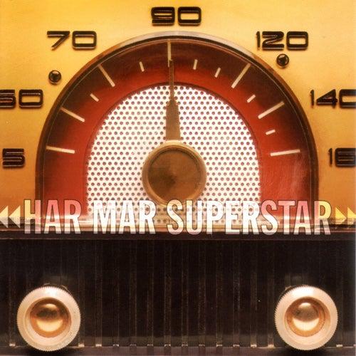 Play & Download Har Mar Superstar by Har Mar Superstar | Napster