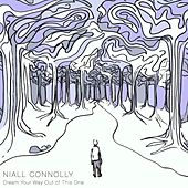 Dream Your Way out of This One by Niall Connolly
