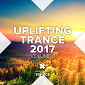 Uplifting Trance 2017, Vol. 2 - EP by Various Artists