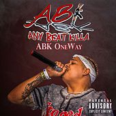 Any Beat Killa von ABK OneWay