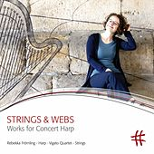 Strings & Webs: Works for Concert Harp by Rebekka Frömling