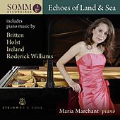 Echoes of Land & Sea by Maria Marchant