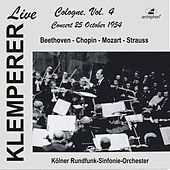Klemperer Live in Cologne, Vol. 4 (Historical Recordings) [Live] by Various Artists