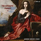 The Operatic Pianist, Vol. 2 by Andrew Wright