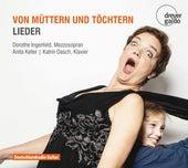 Von müttern und töchtern by Dorothe Ingenfeld