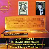 Bach: 6 Clavichord Sonatas (For Connoisseurs and Amateurs, Book 1) by Colin Tilney
