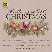 A Merry Little Christmas by United States Air Force Concert Band