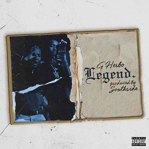 Legend by G Herbo