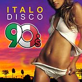 Italo Disco 90's von Various Artists