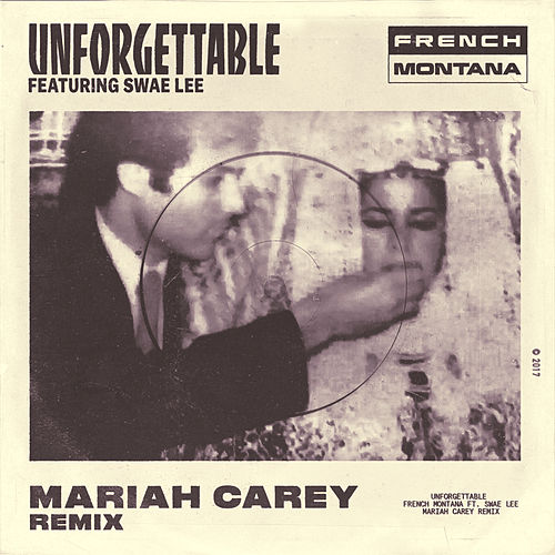 Unforgettable (Mariah Carey Remix) de French Montana
