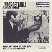 Unforgettable (Mariah Carey Acoustic Remix) van French Montana