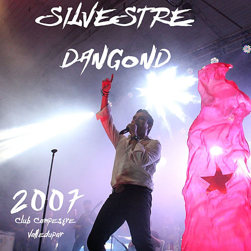 Club Campestre Valledupar 2007 (En Vivo) by Silvestre Dangond