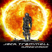 Burning Chrome (Original Trailer Music) by Jack Trammell