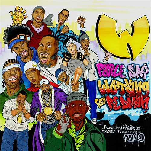 People Say (feat. Redman) van Wu-Tang Clan
