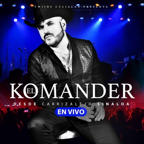En Vivo Desde Carrizalejo by El Komander