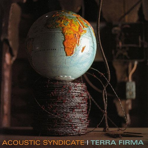 Play & Download Terra Firma by Acoustic Syndicate | Napster