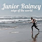 Edge of the World by Junior Raimey