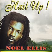 Hail Up by Noel Ellis