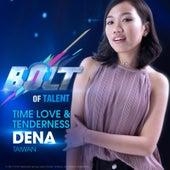 Time Love & Tenderness by Dena