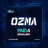Paid for Information by Ozma