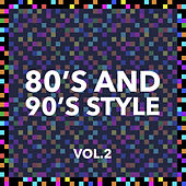 80 and 90 Style Vol. 2 de Various Artists