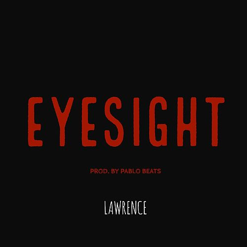 Eyesight by Lawrence