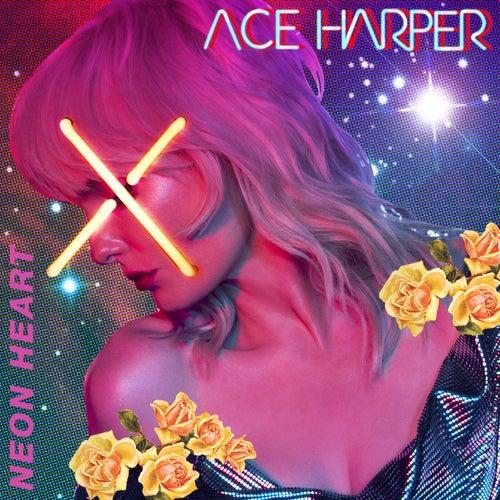 Neon Heart by Ace Harper