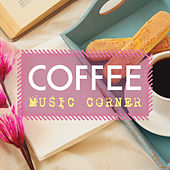Coffee Music Corner (Piano Music Collection) by Various Artists