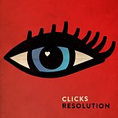 Resolution by Clicks