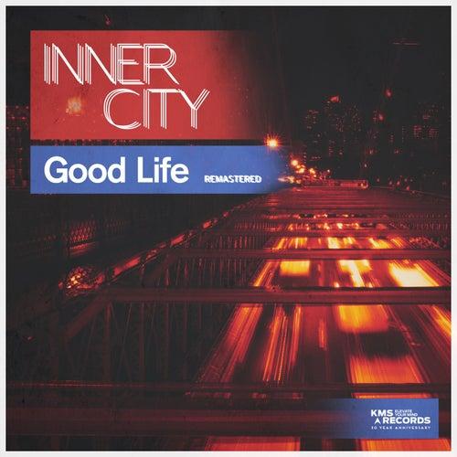 Good Life 2017 by Inner City