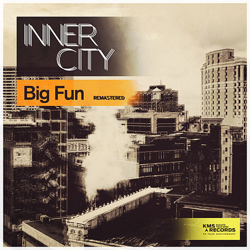 Big Fun 2017 by Inner City
