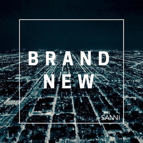 Brand New by Sanni