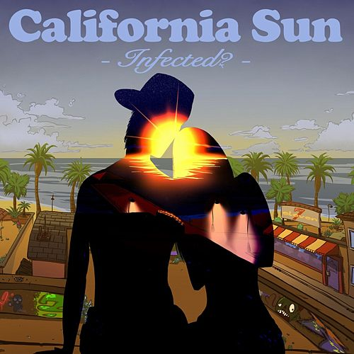 California Sun by Infected