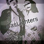 GasLighters by GasLighters