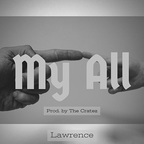 My All by Lawrence