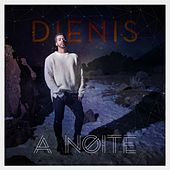 A noite by Dienis