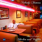 Order Up! Chicken and Waffles, Vol. 3 by Nobody Famous