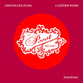 4 Letter Word by Chocolate Puma