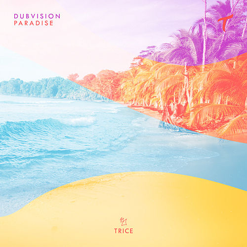 Paradise by DubVision