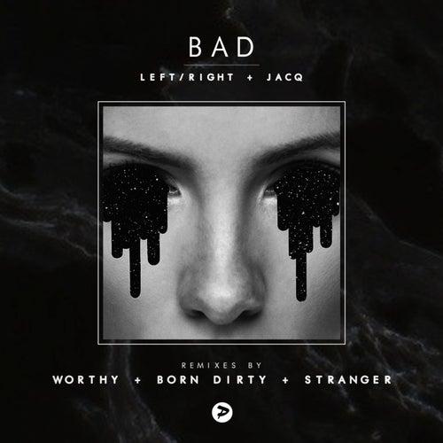 Bad (Remixes) de Left (1)