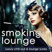 Smoking Lounge (Luxury Chill-Out & Lounge Tunes) by Various Artists