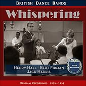 Whispering (British Dance Bands - Original Recordings 1935 - 1938) by Various Artists