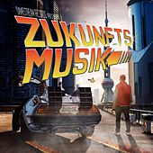 Zukunftsmusik by Dame