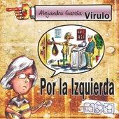 Por la Izquierda by Virulo