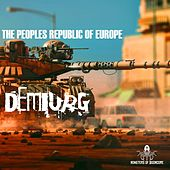 Demiurg - Single by The Peoples Republic of Europe