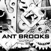 Output by Ant Brooks