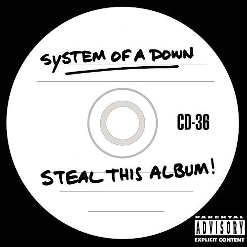 Steal This Album by System of a Down