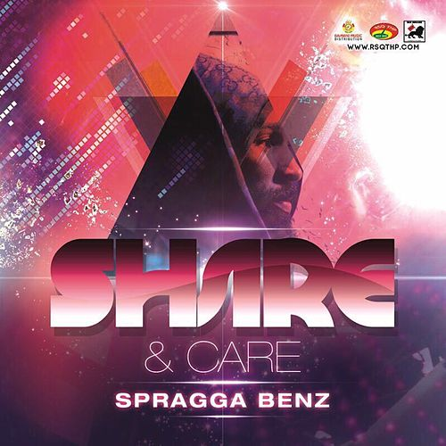 Share and Care by Spragga Benz