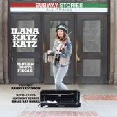 Subway Stories by Ilana Katz Katz